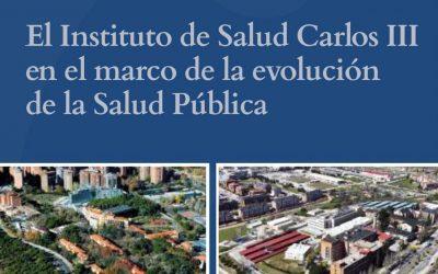 El Instituto de Salud Carlos III en el marco de la evolución de la Salud Pública