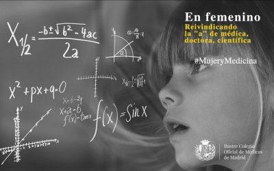 Jornada Mujer y Medicina: En femenino, reivindicando la «A» de Médica, Doctora, Científica