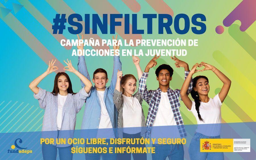 FUNDADEPS lanza #SinFiltros, una nueva campaña de prevención de adicciones