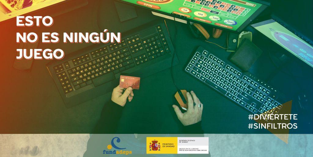 La campaña #SinFiltros se enfoca en la prevención de la adicción al juego online
