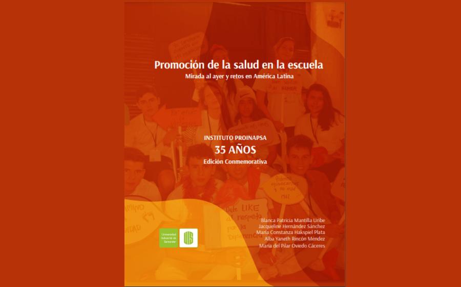 Promoción de la salud en la escuela, mirada al ayer y retos en América Latina