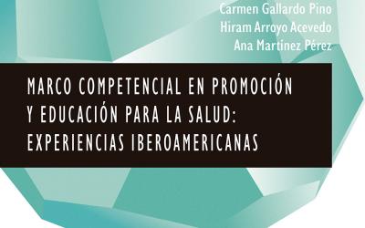 Marco competencial en Promoción y Educación para la Salud: Experiencias Iberoamericanas