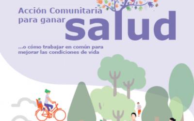 Acción comunitaria para ganar salud… o cómo trabajar en común para mejorar las condiciones de vida