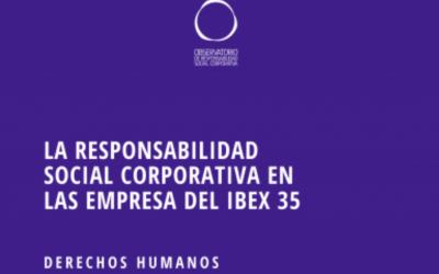 La Responsabilidad Social Corporativa en las Empresas del IBEX 35 – Derechos Humanos