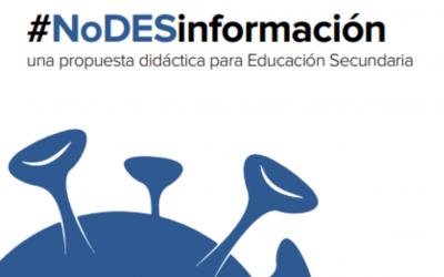 #NoDESinformación una propuesta didáctica para Educación Secundaria
