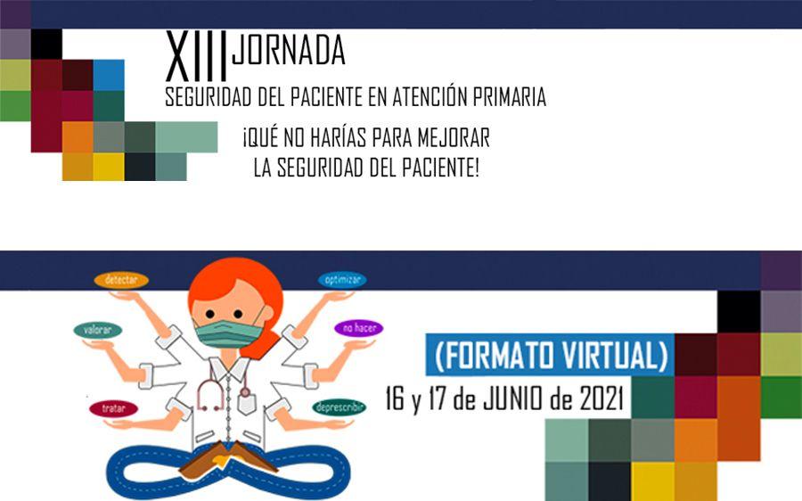 XIII Jornada de Seguridad del paciente en Atención Primaria
